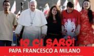 LE TAPPE DI PAPA FRANCESCO, ECCO COME SI SVOLVERA' LA VISITA DEL SANTO PADRE SABATO 25 MARZO A MILANO