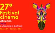27° EDIZIONE DEL FESTIVAL DEL CINEMA AFRICANO D'ASIA E AMERICA LATINA