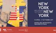 """NEW YORK NEW YORK. ARTE ITALIANA: LA RISCOPERTA DELL'AMERICA"""