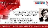 """GIULIANO GRITTINI PRESENTA """"ATTO D'AMORE"""" DAL 14 AL 28 MAGGIO"""