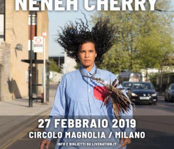 NENEH CHERRY   27 FEBBRAIO 2019  MILANO  CIRCOLO MAGNOLIA