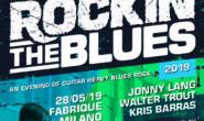 ROCKIN'THE BLUES  28 MAGGIO 2019 @ FABRIQUE MILANO