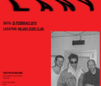 LANY   25 FEBBRAIO 2019 @ DUDE CLUB – MILANO
