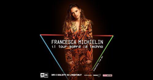 FRANCESCA MICHIELIN Il Tour sopra la techno