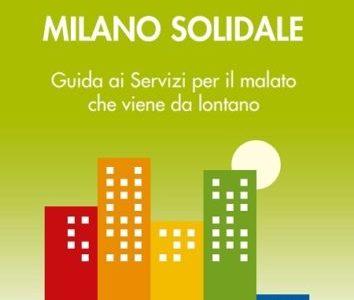 """Nasce la prima edizione di """"Milano Solidale"""", la guida ai servizi per i malati fuorisede"""