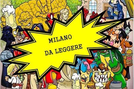 """Dal 19 aprile al 30 giugno torna """"Milano da leggere"""", nuova edizione dedicata al fumetto e alla graphic novel"""