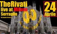 THERIVATI LIVE A MILANO