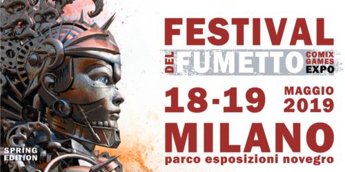 FESTIVAL DEL FUMETTO SPRING EDITION 2019