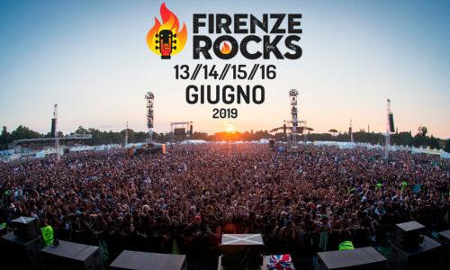 FIRENZE ROCKS: DAL 13 AL 16 GIUGNO 2019