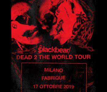 BLACKBEAR   17 OTTOBRE  FABRIQUE  MILANO